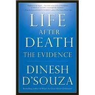 Life After Death by D'Souza, Dinesh; Warren, Rick, 9781621572824