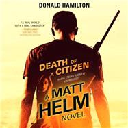 Death of a Citizen by Hamilton, Donald; Rudnicki, Stefan, 9781483032832