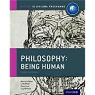 IB Philosophy Being Human...,Le Nezet, Nancy; White,...,9780198392835