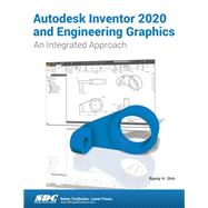 Autodesk Inventor 2020 and...,Shih, Randy,9781630572839