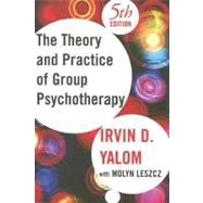 The Theory and Practice Of...,Yalom, Irvin D.; Leszcz, Molyn,9780465092840