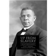 Up from Slavery by Washington, Booker T., 9781632202840