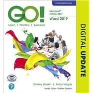 GO! with Microsoft Office 365, Word 2019 Comprehensive by Gaskin, Shelley; Vargas, Alicia, 9780135442845
