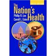 The Nation's Health,Lee, Philip R.; Estes,...,9780763712860
