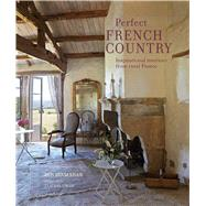 Perfect French Country by Shaw, Ros Byam, 9781788792875