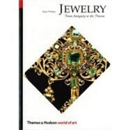 Jewelry : From Antiquity to...,Phillips, Clare,9780500202876