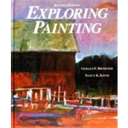 Exploring Painting,Brommer, Gerald F.; Kline,...,9780871922878