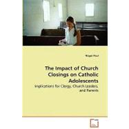 The Impact of Church Closings...,Paul, Thayer,9783639062878