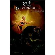 Out of the Neverglades by Rittel, Michael, 9781591132899