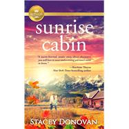 Sunrise Cabin by Donovan, Stacey, 9781947892910