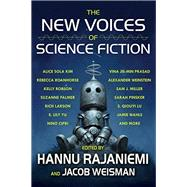 The New Voices of Science Fiction by Rajaniemi, Hannu; Weisman, Jacob, 9781616962913
