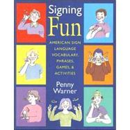 Signing Fun,Warner, Penny,9781563682926