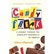 Candyfreak : A Journey...,Almond, Steve,9780156032933