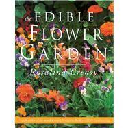 The Edible Flower Garden,Creasy, Rosalind,9789625932934