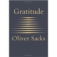 Gratitude by SACKS, OLIVER, 9780451492937