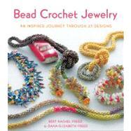 Bead Crochet Jewelry An...,Freed, Bert Rachel; Freed,...,9780312672942