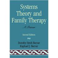 Systems Theory and Family...,Becvar, Dorothy Stroh;...,9780761812951