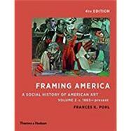 Framing America: A Social...,Pohl, Frances K.,9780500292969