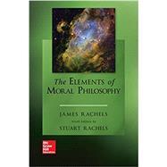 Looseleaf for The Elements of...,Rachels, James; Rachels,...,9781260212969