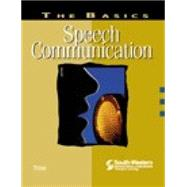 The Basics: Speech Communication by Timm, Paul R., 9780538722971