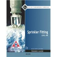 Sprinkler Fitting Level 1...,NCCER,9780133802979