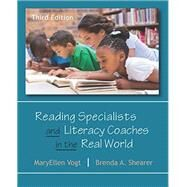 Reading Specialists and Literacy Coaches in the Real World by Vogt, Mary Ellen; Shearer, Brenda A., 9781478632979