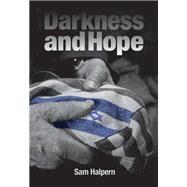 Darkness and Hope by Halpern, Sam, 9781948062985
