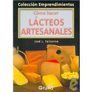 Como Hacer Lacteos...,Falconne, Jose,9789875202993