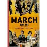 March: Book One by Lewis, John; Aydin, Andrew; Powell, Nate, 9781603093002