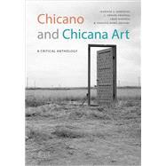 Chicano and Chicana Art,González, Jennifer A.;...,9781478003007