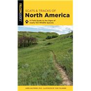 Scats and Tracks of North America by Halfpenny, James, 9781493043026
