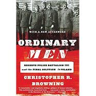 Ordinary Men,Browning, Christopher R.,9780062303028