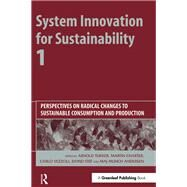 System Innovation for Sustainability by Vezzoli, Carlo; Tukker, Arnold; Stø, Eivind; Charter, Martin; Andersen, Munch, 9781906093037