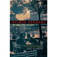 Weimar Germany by Weitz, Eric D., 9780691183053