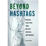 Beyond Hashtags,Florini, Sarah,9781479813056