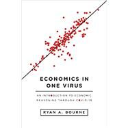 Economics in One Virus by Ryan A. Bourne, 9781952223068