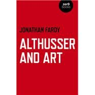 Althusser and Art by Fardy, Jonathan, 9781789043075
