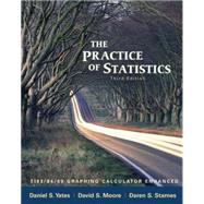 The Practice of Statistics: TI-83/84/89 Graphing Calculator Enhanced by Yates, Dan; Moore, David S.; Starnes, Daren S., 9780716773092