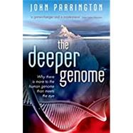 The Deeper Genome Why there...,Parrington, John,9780198813095