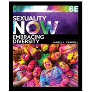 Bundle: Sexuality Now:...,Carroll, Janell L.,9781337743099