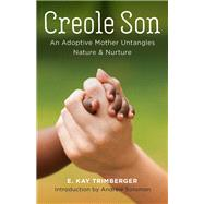 Creole Son by Trimberger, E. Kay; Solomon, Andrew, 9780807173107