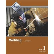Welding Level 1 Trainee Guide...,NCCER,9780134163116