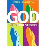God : The Short Version by Unknown, 9780745953120