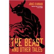 The Beast, and Other Tales by D'arbaud, Jóusè; Zonana, Joyce, 9780810143128