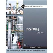 Pipefitting Level 2 Trainee...,NCCER,9780132273145