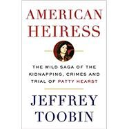 American Heiress The Wild...,TOOBIN, JEFFREY,9780345803153