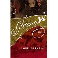 Guano by Carmain, Louis; Mullins, Rhonda, 9781552453155