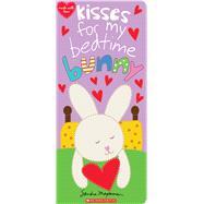 Kisses for My Bedtime Bunny by Magsamen, Sandra; Magsamen, Sandra, 9781338243161