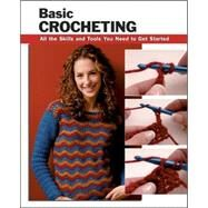 Basic Crocheting All the...,Silverman, Sharon Hernes;...,9780811733168