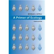 A Primer of Ecology,Gotelli, Nicholas J.,9780878933181